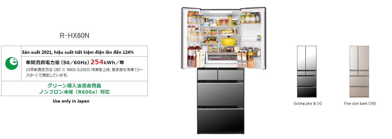 Tổng quan tủ lạnh HItachi R-HX60N-X, XN